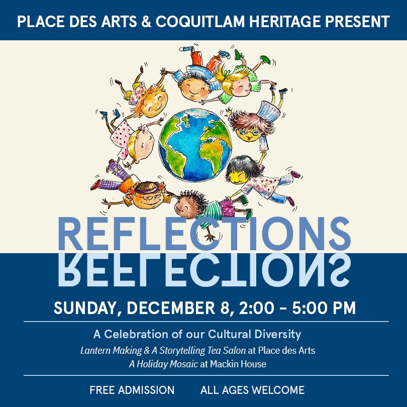 Reflections: A Holiday Mosaic & Celebration of Cultural Diversity – Place des Arts & Mackin House